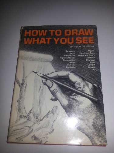 9780823014606: How to Draw What You See