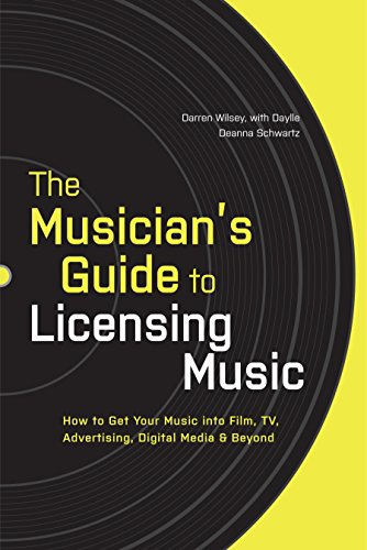9780823014873: The Musician's Guide to Licensing Music: How to Get Your Music into Film, TV, Advertising, Digital Media & Beyond