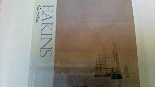 9780823015917: Eakins Watercolors