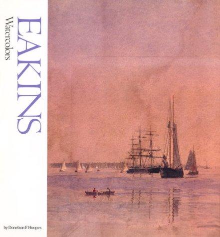 9780823015924: Eakins Watercolors (Famous Artists)