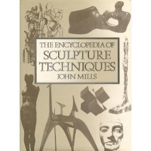 9780823016099: The Encyclopedia of Sculpture Techniques