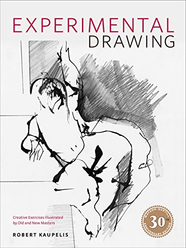 9780823016228: Experimental Drawing, 30th Anniversary Edition: Creative Exercises Illustrated by Old and New Masters