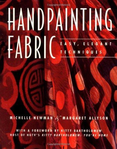 9780823016266: Handpainting Fabric: Easy, Elegant Techniques