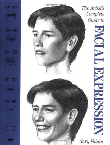 9780823016280: The Artist's Complete Guide to Facial Expression