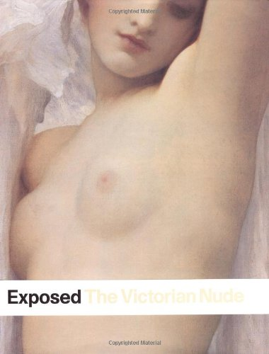 Exposed: The Victorian Nude: Smith, Alison (ed)