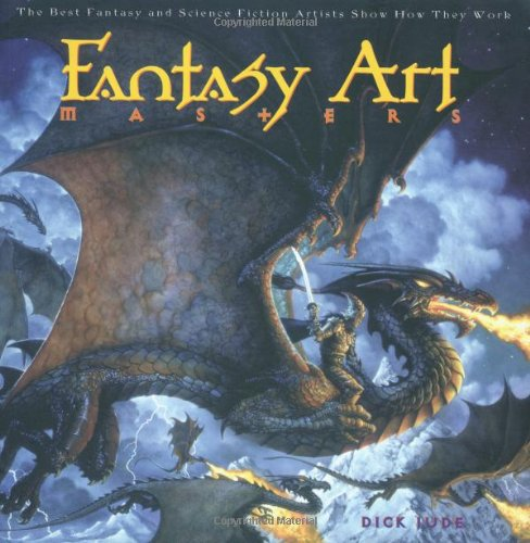 9780823016365: Fantasy Art Masters:  The Best Fantasy and Science Fiction Artists Show How They Work