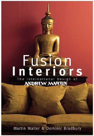 9780823016426: Fusion Interiors: The International Design of Andrew Martin