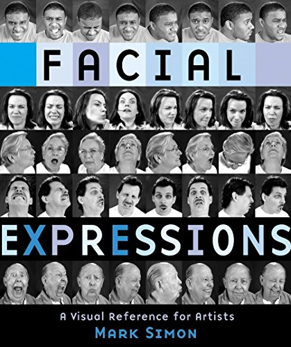 Facial Expressions: A Visual Reference for Artists (Paperback): Mark Simon