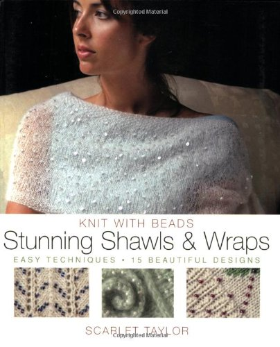 9780823016754: Knit With Beads Stunning Shawls and Wraps: Easy Techniques, 15 Beautiful Designs