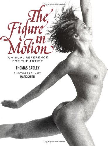 9780823016914: The Figure in Motion: A Visual Reference for the Artist