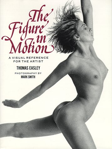 9780823016921: The Figure in Motion: A Visual Reference for the Artist