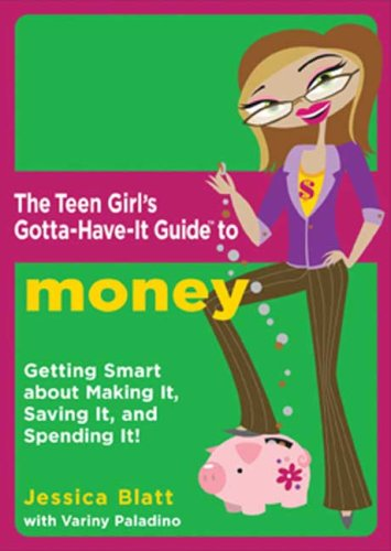 9780823017270: The Teen Girl's Gotta-Have-It Guide to Money: