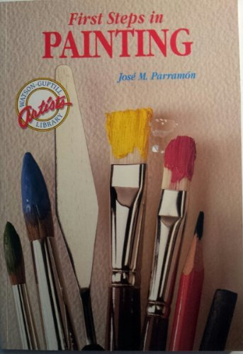 9780823018260: First Steps in Painting (Artists Library)