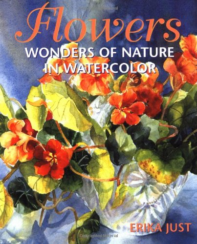 9780823018536: Flowers: Wonders of Nature in Watercolor