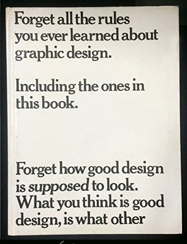 9780823018635: Forget All the Rules You Ever Learned About Graphic Design