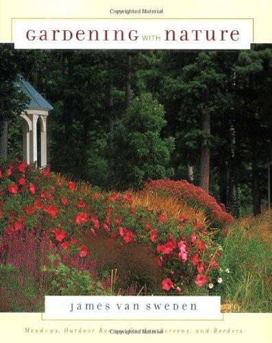Gardening With Nature: Van Sweden, James
