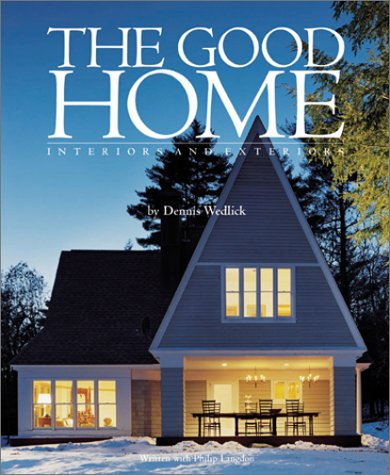 9780823020966: The Good Home: Interiors and Exteriors