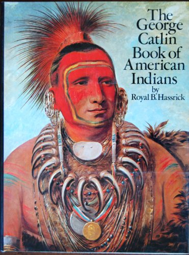 9780823021116: The George Catlin Book of American Indians
