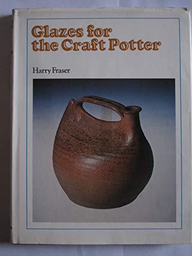 9780823021321: Glazes for the Craft Potter