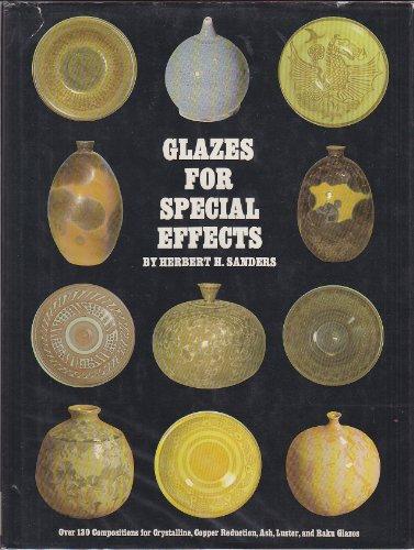 Glazes For Special Effects: Sanders, Herbert H.