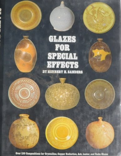 9780823021345: Glazes for Special Effects