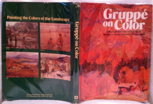9780823021550: Gruppe on Color: Using Expressive Color to Paint Nature
