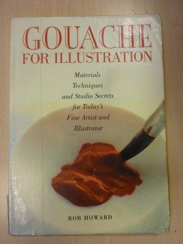 9780823021659: Gouache for Illustration