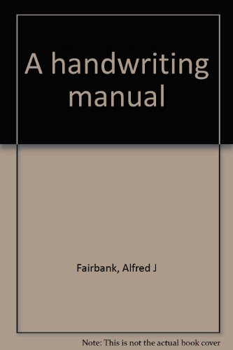 9780823021857: A handwriting manual