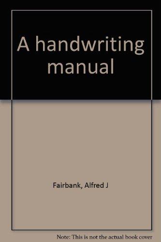 9780823021857: A handwriting manual