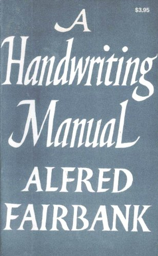 9780823021864: A Handwriting Manual