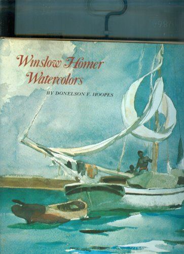 Winslow Homer Watercolors: Hoopes, Donelson, F.