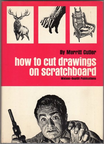 9780823023509: How to Cut Drawings on Scratchboard