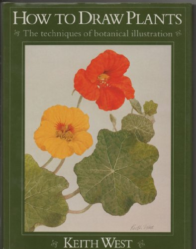 9780823023554: How to Draw Plants: The Techniques of Botanical Illustration