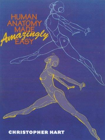 9780823024957: Human Anatomy Made Amazingly Easy
