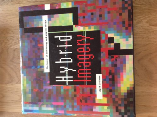 9780823025183: Hybrid Imagery: The Fusion of Technology and Graphic Design