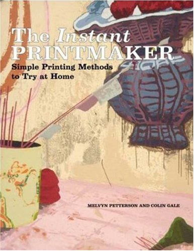 9780823025268: The Instant Printmaker: Simple Printing Methods to Try atHome (Watson-Guptill Famous Artists)