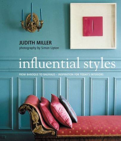 9780823025275: Influential Styles: From Baroque to Bauhaus-Inspiration for Today's Interiors