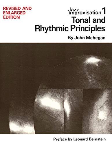 9780823025596: Tonal and Rhythmic Principles: Jazz Improvisation: 1