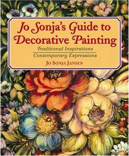 9780823025626: Jo Sonja's Guide to Decorative Painting: Traditional Inspirations/Contemporary Expressions