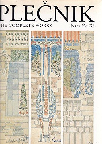 9780823025657: Joze Plecnik [1872-1957]: The Complete Works