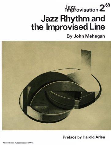 9780823025725: Jazz Rhythm and The Improvised Line (Jazz Improvisation, No. 2)
