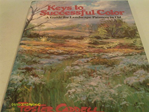 9780823025800: Keys to Successful Colour: Guide for Landscape Painters in Oil