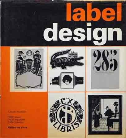 9780823025862: Label Design: Evolution, Function, and Structure of Label