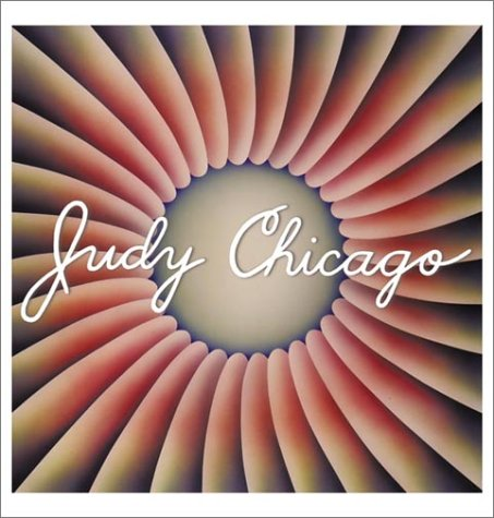 Judy Chicago: Wilder, Vicky and