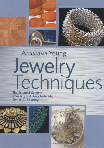 9780823026043: Jewelry Techniques: The Essential Guide to Choosing and Using Materials, Stones, and Settings