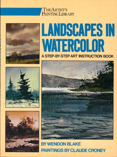 Landscapes in Watercolor: The Artist's Painting Library
