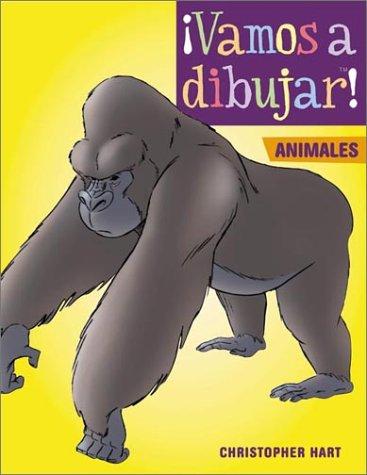 Vamos a Dibujar Animales: Animales (Vamos a Dibujar) (Spanish Edition): Christopher Hart