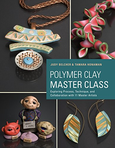 9780823026678: Polymer Clay Master Class: Exploring Process, Technique, and Collaboration With 11 Master Artists