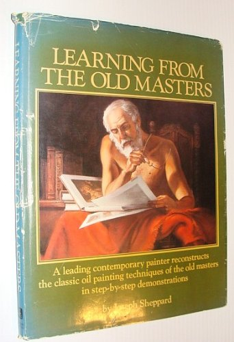 9780823026722: Learning from the Old Masters