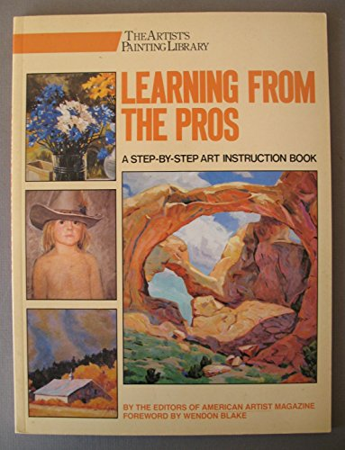 Learning from the pros (The Artist's painting: Watson Guptill Publications